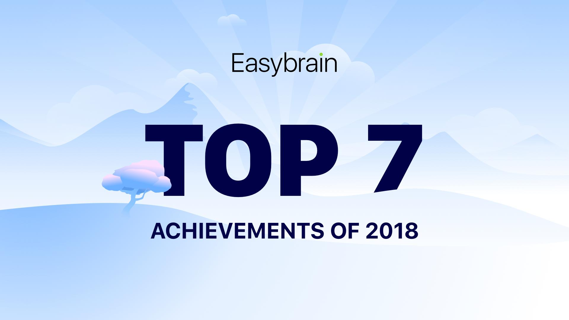 Easybrain achievements of 2018